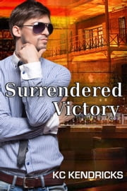 Surrendered Victory ebook by KC Kendricks