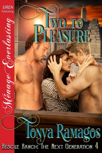 Two to Pleasure ebook by Tonya Ramagos