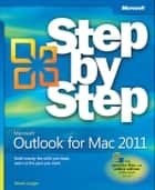 Microsoft Outlook for Mac 2011 Step by Step ebook by Maria Langer