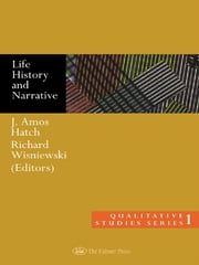 Life History and Narrative ebook by J. Amos Hatch,Richard Wisniewski
