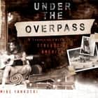 Under the Overpass audiobook by