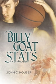 Billy Goat Stats ebook by John C. Houser