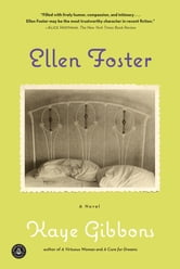 Ellen Foster ebook by Kaye Gibbons