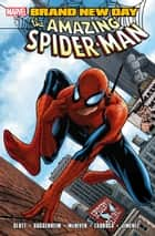 Spider-Man: Brand New Day Vol. 1 ebook by Dan Slott, Marc Guggenheim, Phil Jimenez