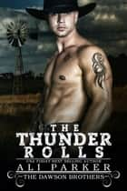 The Thunder Rolls ebook by Ali Parker