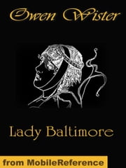 Lady Baltimore (Mobi Classics) ebook by Wister, Owen