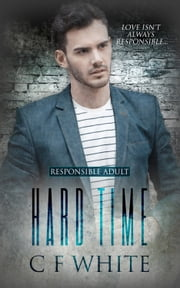 Hard Time ebook by C F White