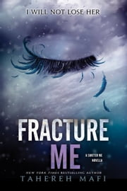 Fracture Me ebook by Kobo.Web.Store.Products.Fields.ContributorFieldViewModel