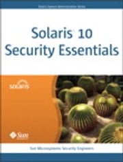 Solaris 10 Security Essentials ebook by Sun Microsystems Security Engineers