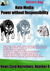 Hate Media - Power without Responsibility ebook by Uthers Say