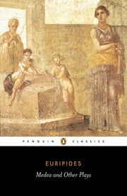 Medea and Other Plays eBook par Euripides, Richard Rutherford, John Davie