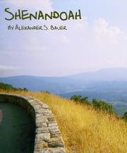 Shenandoah ebook by Alexander S. Bauer