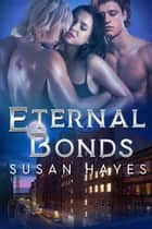 Eternal Bonds 電子書 by Susan Hayes