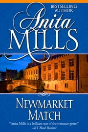 Newmarket Match ebook by Anita Mills
