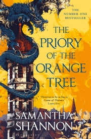 The Priory of the Orange Tree - THE NUMBER ONE BESTSELLER 電子書 by Samantha Shannon