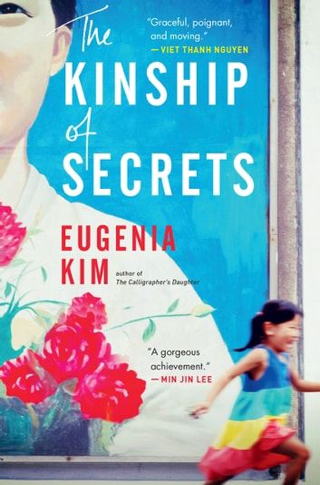 The Kinship of Secrets ebook by Eugenia Kim