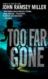 Too Far Gone ebook by John Ramsey Miller