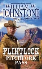 Pitchfork Pass ebook by William W. Johnstone