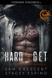 Hard to Get ekitaplar by Stacey Espino, Sam Crescent