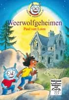 Weerwolfgeheimen eBook by Paul van Loon, Hugo van Look