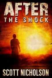 After: The Shock eBook par Scott Nicholson