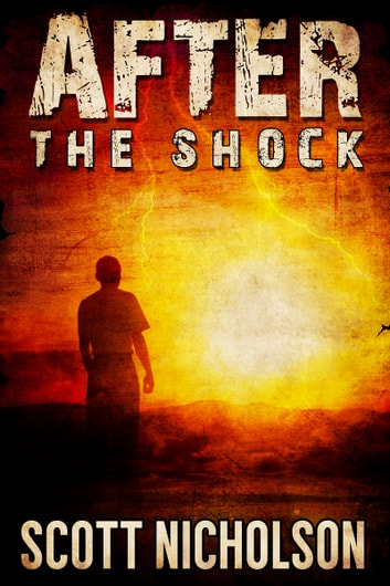 After: The Shock ebook by Scott Nicholson