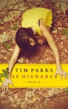 De dienares ebook by Tim Parks