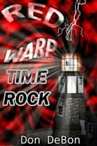 Time Rock ebook by Don DeBon