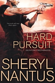 Hard Pursuit ebook by Sheryl Nantus