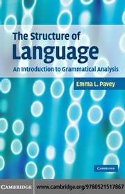 The Structure of Language ebook by Pavey, Emma L.