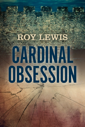 Cardinal Obsession ebook by Roy Lewis