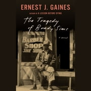 The Tragedy of Brady Sims audiobook by Ernest J. Gaines