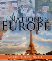 Nations Of Europe - Fun Facts about Europe for Kids ebook by Speedy Publishing