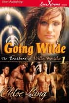 Going Wilde ebook by Chloe Lang