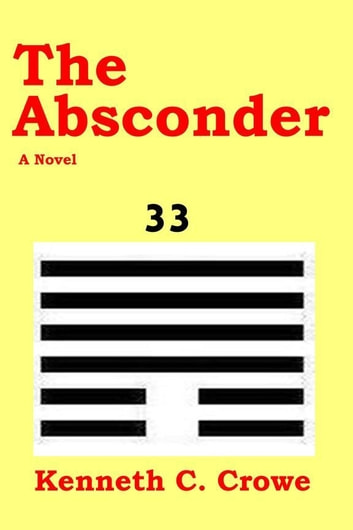 The Absconder ebook by Kenneth Crowe