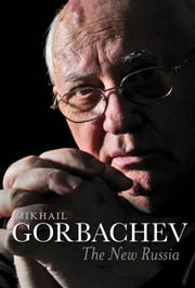 The New Russia ebook by Mikhail Gorbachev