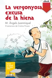 La vergonyosa excusa de la hiena (eBook-ePub) ebook by M. Àngels Juanmiquel Rovira