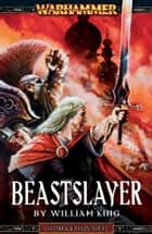 Beastslayer ebook by William King