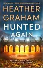 Hunted Again eBook by Heather Graham