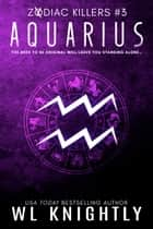 Aquarius ebook by WL Knightly