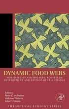 Dynamic Food Webs ebook by Peter C de Ruiter,Volkmar Wolters,John C Moore