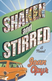 Shaken and Stirred ebook by Joan Opyr