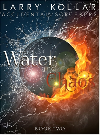Water and Chaos ebook by Larry Kollar