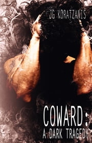 Coward: A Dark Tragedy - The Road to Hell, #0 ebook by Kobo.Web.Store.Products.Fields.ContributorFieldViewModel