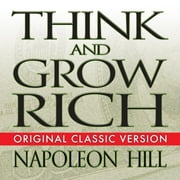 Think and Grow Rich audiobook by Napoleon Hill, Mitch Horowitz