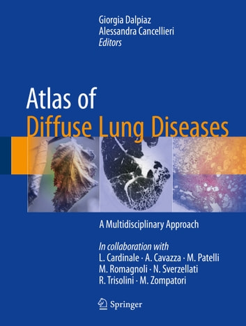 Atlas of Diffuse Lung Diseases - A Multidisciplinary Approach ebook by