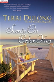 Secrets on Cedar Key ebook by Terri DuLong