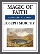 Magic of Faith ebook by