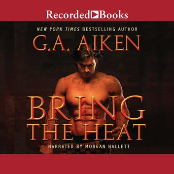 Bring the Heat audiolibro by G.A. Aiken