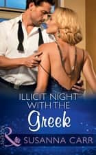 Illicit Night With The Greek (Mills & Boon Modern) (One Night With Consequences, Book 15) 電子書 by Susanna Carr